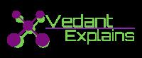 Vedant Explains