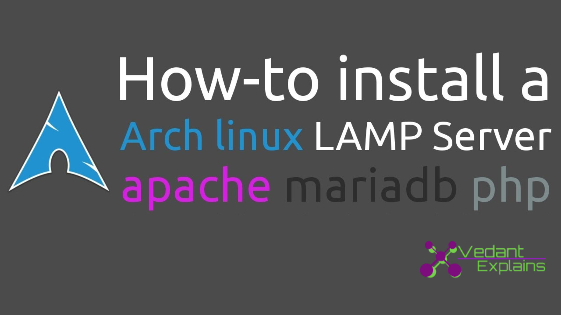 Install Apache, MariaDB, PHP (LAMP) stack on Arch Linux