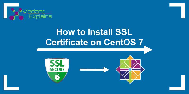 How to install SSL Certificate with Comodo For Centos 7