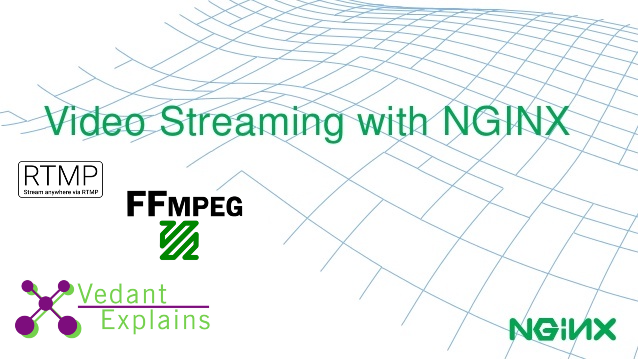 Streaming Live Video and Storing Videos with NGINX Server