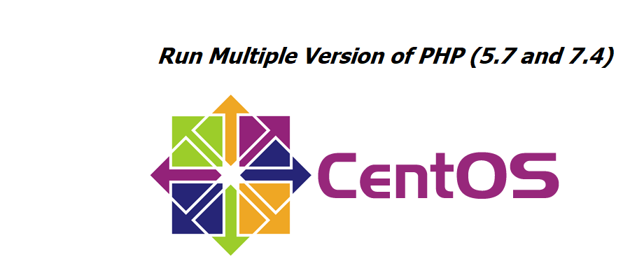 How To Run Multiple PHP Versions on One Server Using Apache and PHP-FPM on CentOS 7